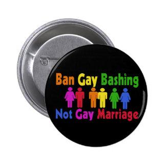 Ban Gay Bashing 2 Inch Round Button