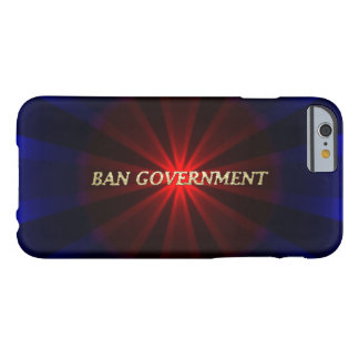 Ban Government Barely There iPhone 6 Case
