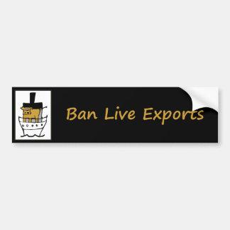 Ban Live Exports Bumper Sticker