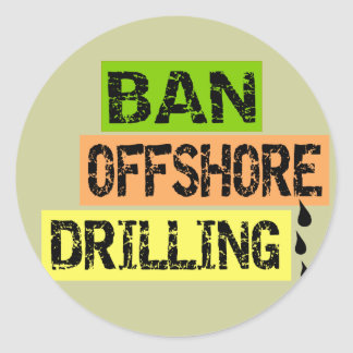 BAN OFFSHORE DRILLING CLASSIC ROUND STICKER