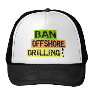 BAN OFFSHORE DRILLING TRUCKER HAT