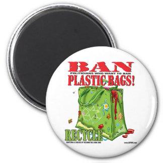 BAN... PLASTIC BAGS! MAGNET