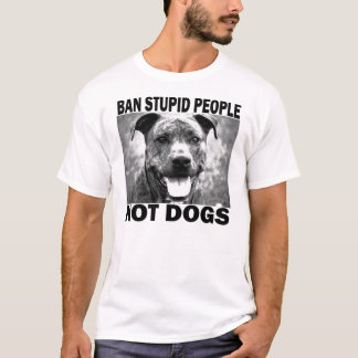 Ban Stupid People... T-Shirt