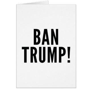 Ban Trump! Card