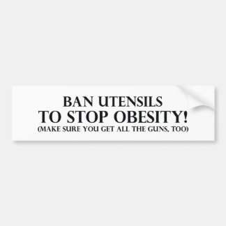 Ban Utensils to Stop Obesity Bumper Sticker