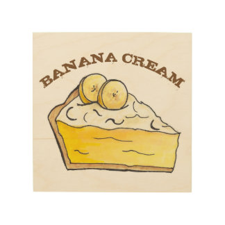 Banana Cream Creme Pie Slice Dessert Bakery Food Wood Wall Decor
