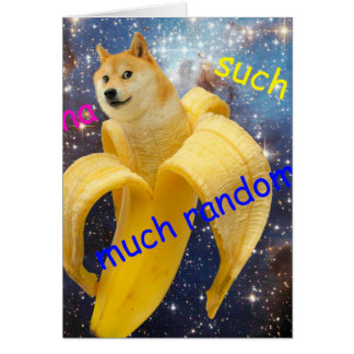 banana   - doge - shibe - space - wow doge card