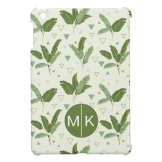 Banana Leaf With Triangles | Monogram Case For The iPad Mini