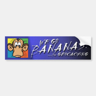 Bananas for Geocaching Bumper Sticker