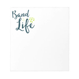Band is Life Notepads