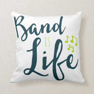 Band is Life Throw Pillow