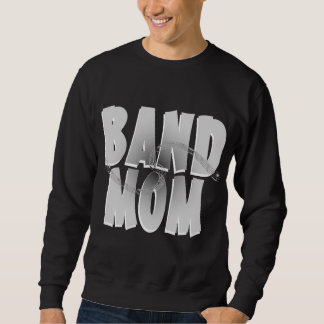 Band Mom Sweatshirt