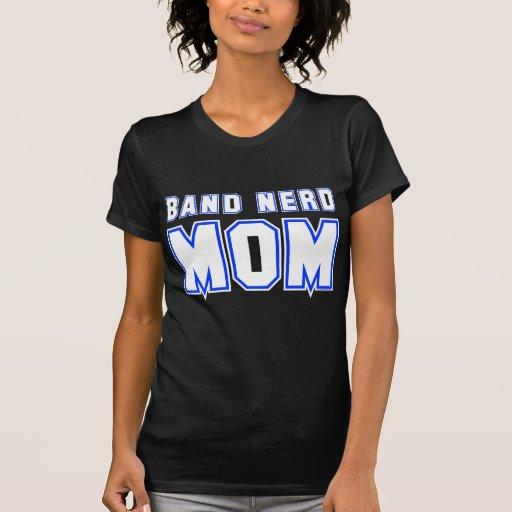 Band Nerd Mom Tee Shirts
