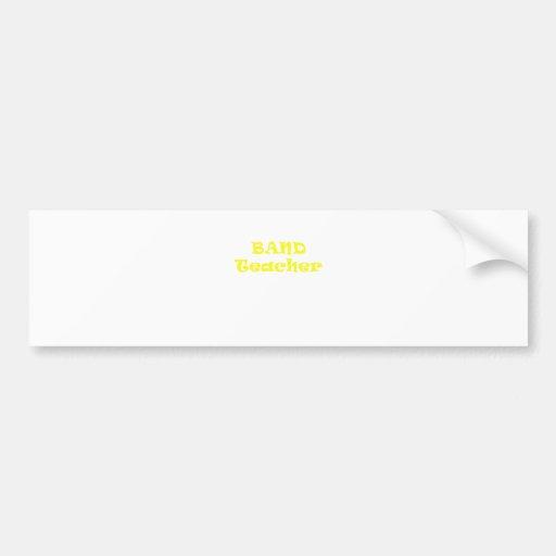 Band Teacher Bumper Stickers