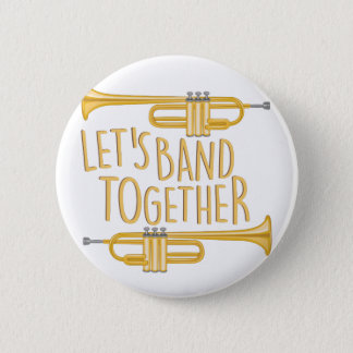 Band Together 2 Inch Round Button
