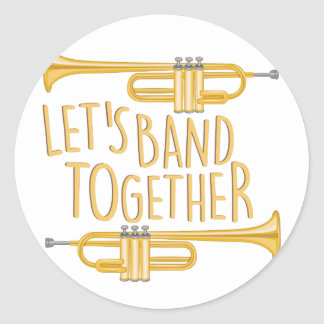 Band Together Round Sticker