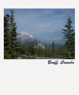 Banff Alberta Canada, Banff National Park Tshirt