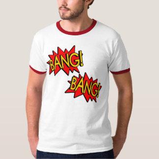 Bang! Bang! T-Shirt