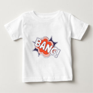 Bang Bright Baby T-Shirt