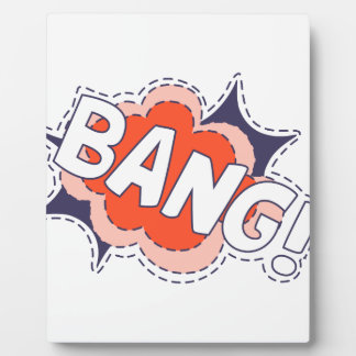 Bang Bright Plaque