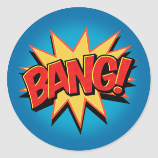 Bang! Classic Round Sticker