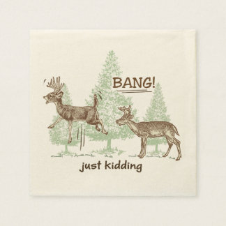 Bang! Just Kidding! Hunting Humor Paper Napkins