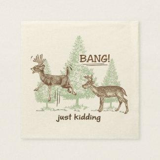 Bang! Just Kidding! Hunting Humor Paper Napkins