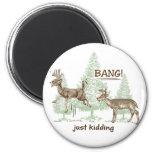 Bang! Just Kidding! Hunting Humour