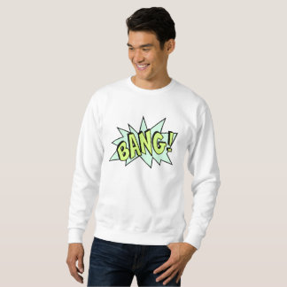 Bang Pop Art Sweatshirt