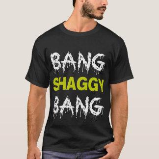 Bang Shaggy Bang T-Shirt