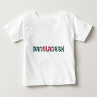Bangladesh South Asia Typography Flag Colors Baby T-Shirt