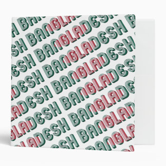 Bangladesh Typography Flag Colors South Asia 3 Ring Binders