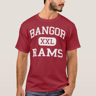 Bangor - Rams - Bangor High School - Bangor Maine T-Shirt