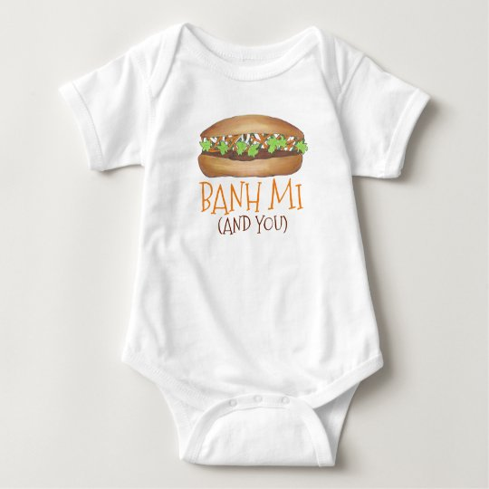 Banh Mi (and You) Vietnamese Food Foodie Sandwich Baby Bodysuit