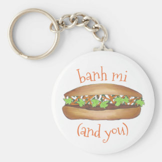 Banh Mi (Between Me) and You Vietnamese Sandwich Keychain