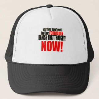 banish forbidden thought now musnt dwell relations trucker hat