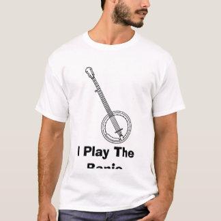 BANJO, I Play The Banjo T-Shirt