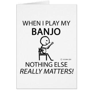 Banjo Nothing Else Matters Greeting Card