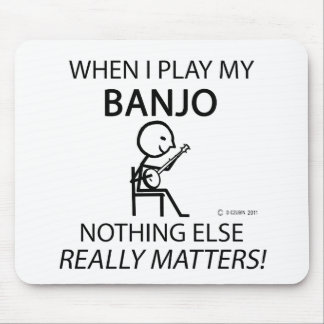 Banjo Nothing Else Matters Mouse Pad