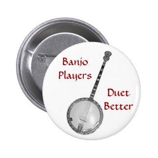 Banjo Players Duet Better Button