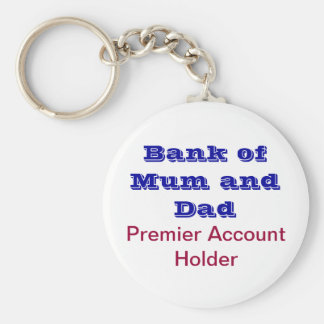 Bank of Mum and Dad keychain