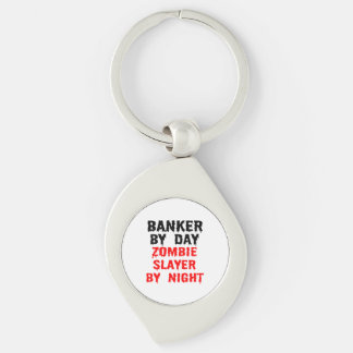 Banker by Day Zombie Slayer by Night Keychain