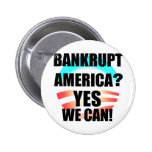 Bankrupt America? Buttons