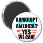 Bankrupt America? Magnets