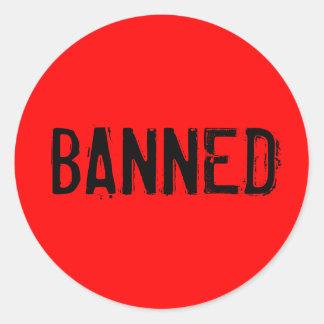 Banned Classic Round Sticker