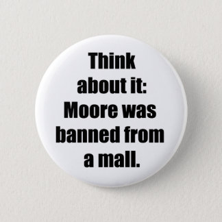 Banned from a mall 2 inch round button