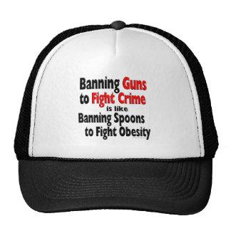 Banning Guns to fight crime... Trucker Hat