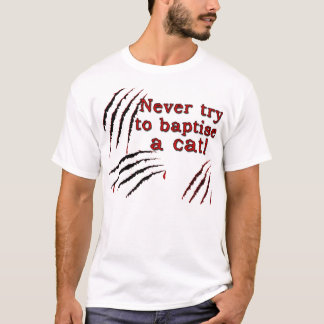 Baptise Cat T-Shirt