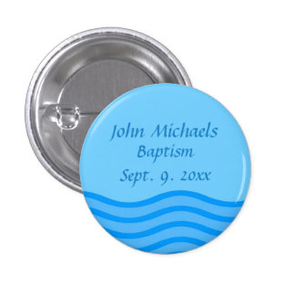 Baptism button with name and date water graphic