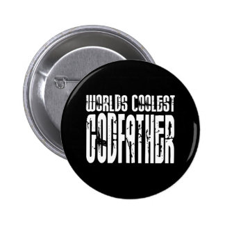 Baptism Christening Gifts Worlds Coolest Godfather 2 Inch Round Button